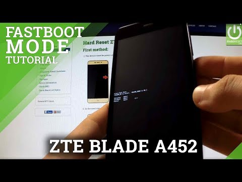 How To Open Fastboot Mode ZTE BLADE A452 - Enter And Quit Fastboot