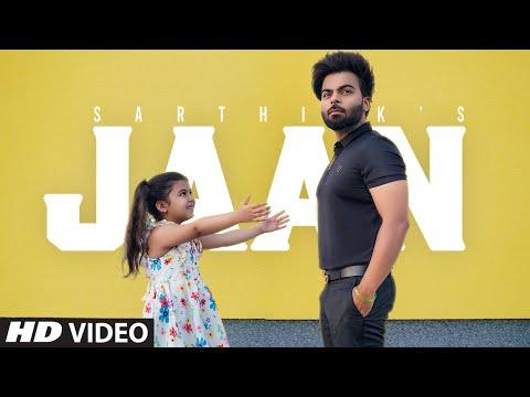 Jaan  (Full Song) | Sarthi k Ft  Kishtu K | KakaFilms | New Punjabi Songs 2021 | Latest Punjabi Song