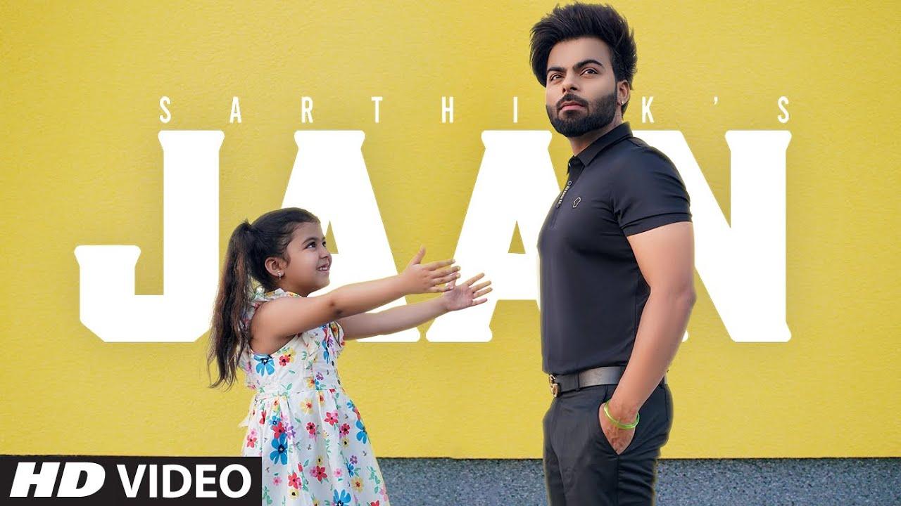 Jaan  (Full Song)   Sarthi k Ft  Kishtu K   KakaFilms   New Punjabi Songs 2021   Latest Punjabi Song