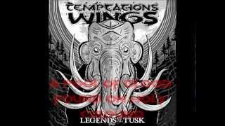 Temptations Wings Crush the Weak Lyric Video