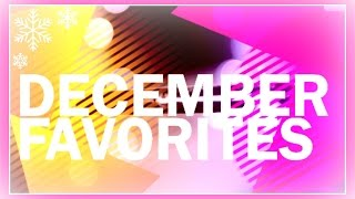 December Favorites 2014! Thumbnail