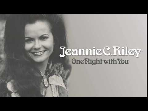 JEANNIE C. RILEY  One Night with You