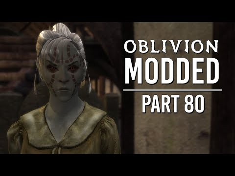 Oblivion Modded - Part 80 | Corruption And Conscience