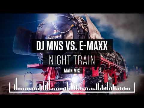 DJMNS Vs. E-MaxX - Night Train (Main Mix)  *Teaser*