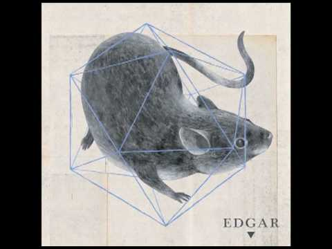 Edgar - Eleven Reasons