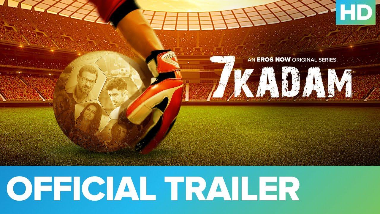 Download 7 Kadam - Official Trailer | Ronit Roy | Amit Sadh | An Eros Now Original Series