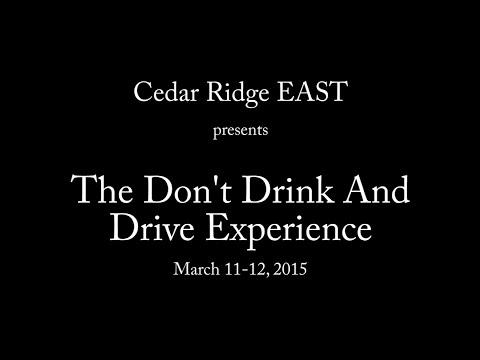 Don't Drink and Drive Experience 2015 - Cedar Ridge High School
