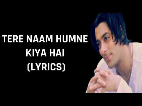 Tere Naam Humne Kiya Hai Lyrics Tere Naam  Alka Yagnik & Udit Narayan