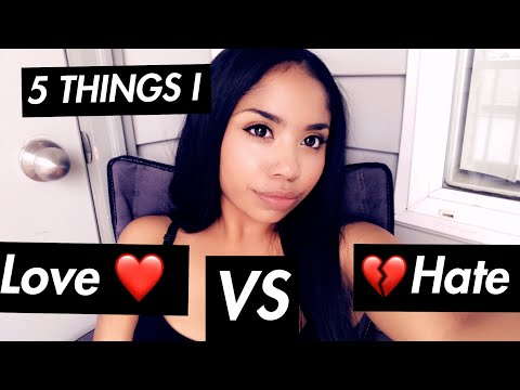 5 things I hate and love tag