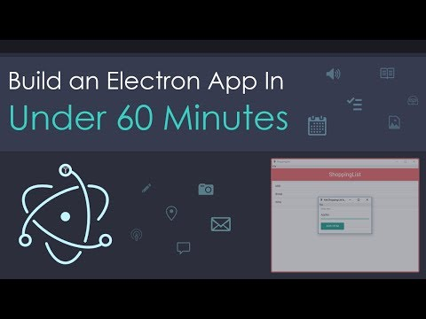 Build An Electron App In Under 60 Minutes
