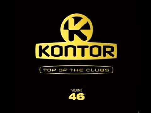 Kontor - Vol.46 : My Belief [ Syke 'N' Sugarstarr & Dbn Feat. Cosmo Klein - DBN Mix ]