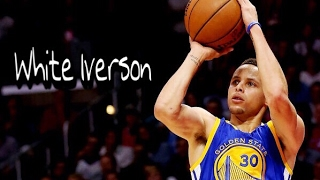 "Stephen Curry ""White Iverson"" ᴴᴰ"