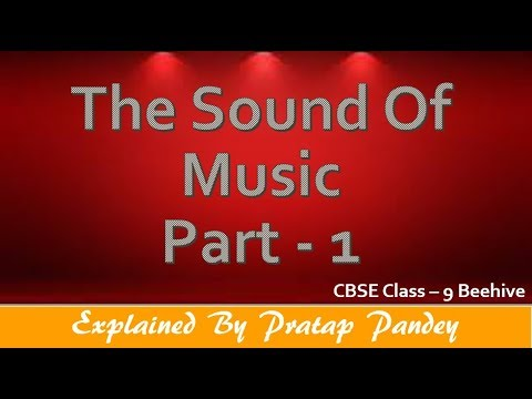 ncert solutions for class 9 english the sound of music