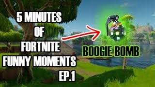5 Minutes Of Fortnite Funny Moments (FORTNITE FUNNIEST MOMENTS) Ep.1