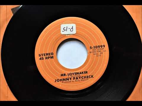 Mr. Lovemaker , Johnny Paycheck , 1973