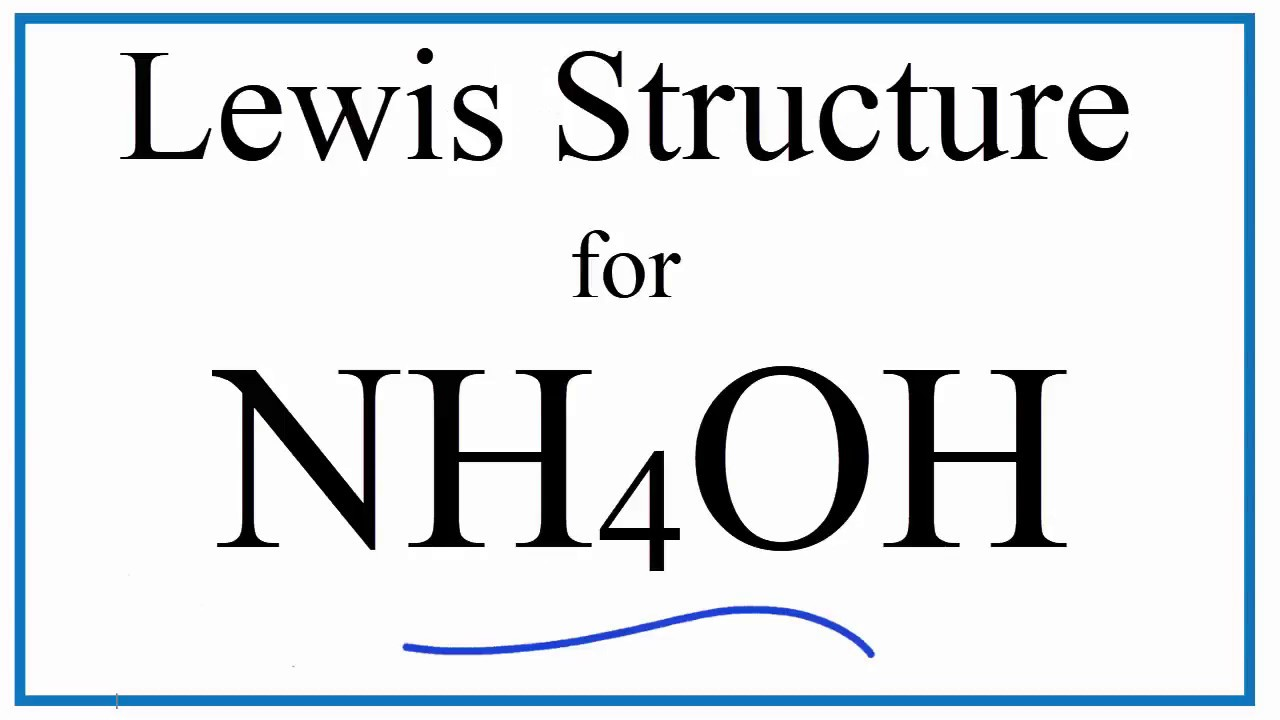 Nh4oh Lewis Dot Structure Ammonium Hydroxide