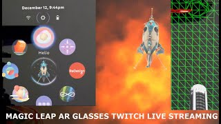 Twitch Magic Leap AR Glasses Video First Live Stream From Camera Broadcasting