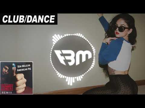 Don Mclean - American Pie (SOUNDCHECK Remix) | FBM