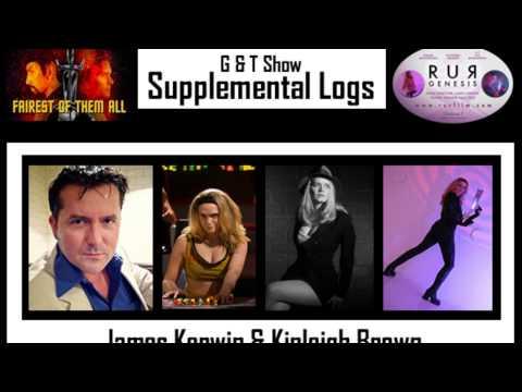 G & T  Supplemental Log  James Kerwin & Kipleigh Brown Talk Star Trek: Continues