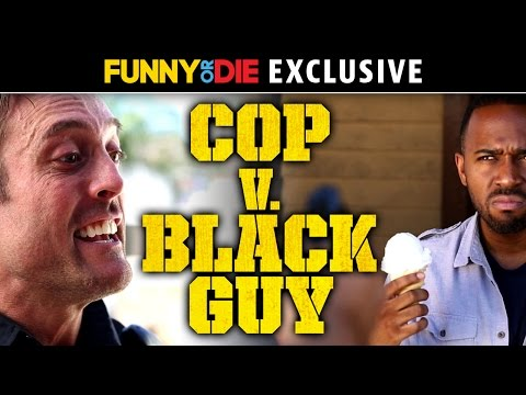 Cop v. Black Guy