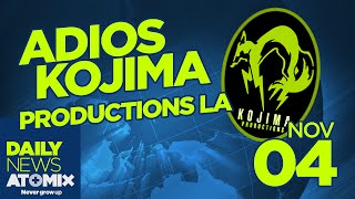 Adiós Kojima Productions LA –#AtomixDailyNews [04/11/15]
