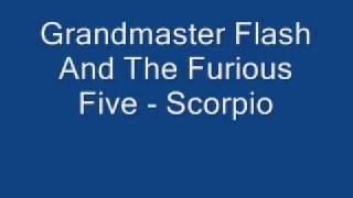 Grand Master Flash And The Furious FIve - Scorpio (NO Sratching)