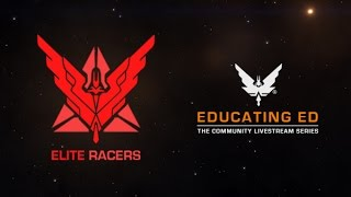 Educating Ed Episode 3 - Elite Racers