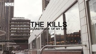 Baixar The Kills - Soundtrack Of My Life