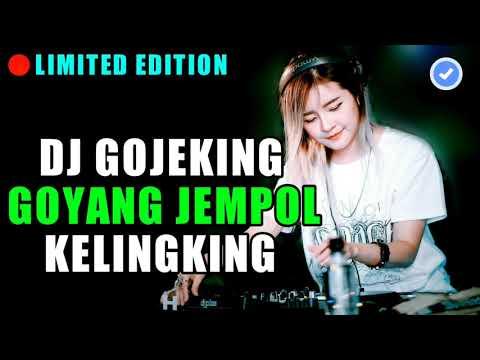 DJ GOJEKING GOYANG JEMPOL KELINGKING TIK TOK VIRAL ORIGINAL 2019