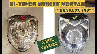 Honda NC 700 Mercek Montajı Nasıl Yapılır Honda NC 700 Bi xenon 3 inch D2S retrofit kit tutorial