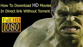 How To Download HD Movies In Direct link Without Torrent/Registration