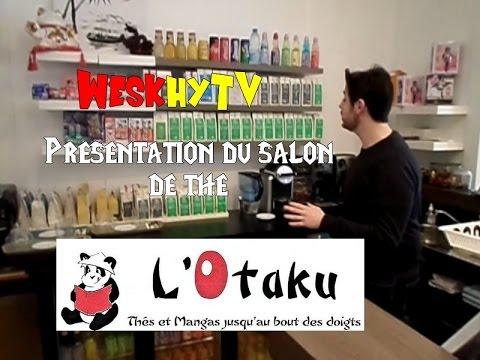Présentation : l'Otaku (Salon de thé)
