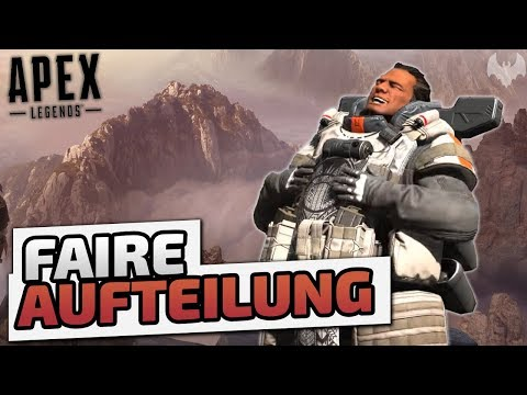 Faire Aufteilung  - ♠ Apex Legends ♠ - Deutsch German - Dhalucard