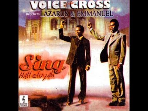 Voice Of The Cross - Sing Halleluyah