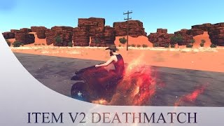 Nowe bronie, nowy silnik - [ITEMV2 DEATHMATCH HURTWORLD]