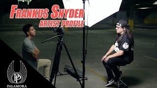 Frankus Snyder - Artist Profile