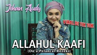 Allahul Kaafi - Jihan Audy (Official Music Video)