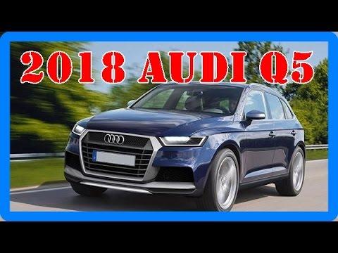 2018 Audi Q5 Redesign Interior And Exterior