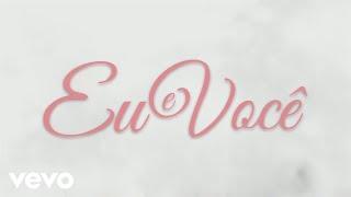 Zezé Di Camargo & Luciano - Eu e Você (Lyric Video)