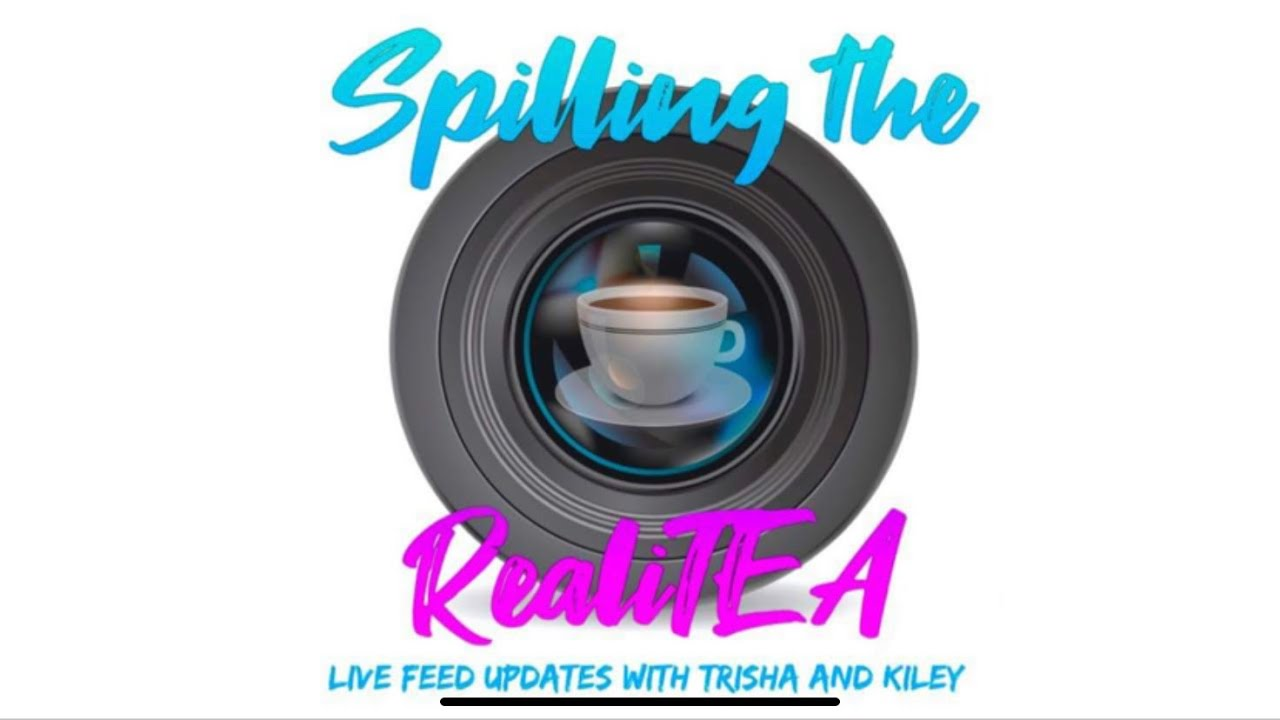 *Spoiler Alert* 🚨Spilling the RealiTEA with Trisha & Kiley - Big Brother 22 Live Feed Updates