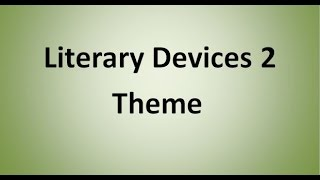 Theme (Literary Devices)