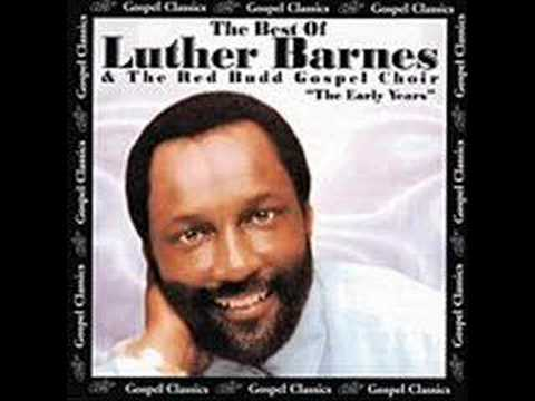 """I'm Still Holding On"" (1984)- Luther Barnes, Red Budd Choir"
