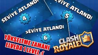 Artik YÜkseltme Zamani ?!? Elveda 1 Level - Clash Royale