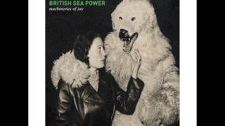 British Sea Power - Spring Has Sprung