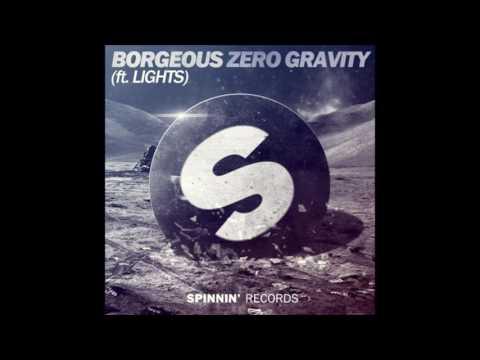Borgeous feat Lights Zero Gravity Radio Edit