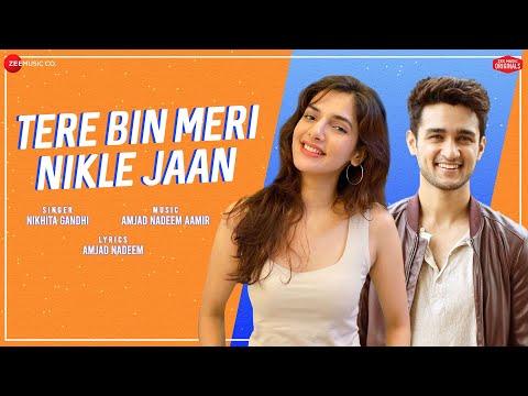 Tere Bin Meri Nikle Jaan | Natasha,Ashish| Nikhita Gandhi | Amjad Nadeem Aamir | Zee Music Originals