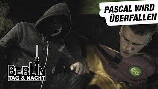 Pascal wird überfallen #1797 | Berlin - Tag & Nacht