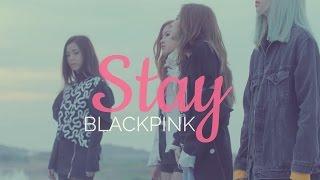 BLACKPINK - Stay. Letra fácil (pronunciación)