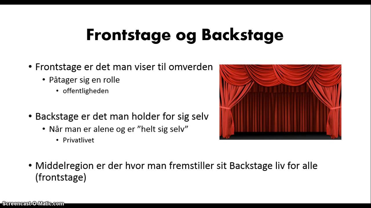 Analyzing Front Stage and Back Stage