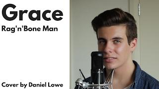 Grace Rag 39 n 39 Bone Man Cover by Daniel Lowe.mp3